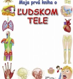 moja prvá kniha o ľudskom tele